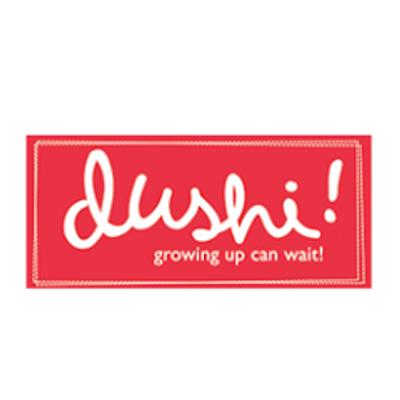 """Dushi """"Growing Up can wait"""""""