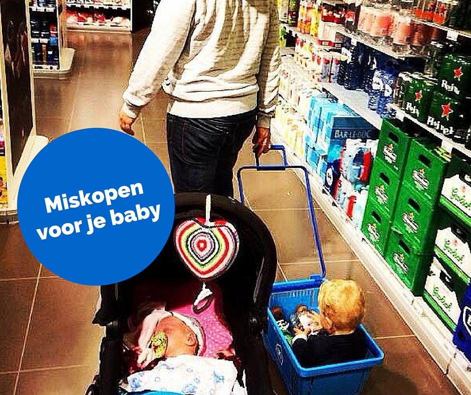 Ontelbaar veel miskopen voor ons kindje