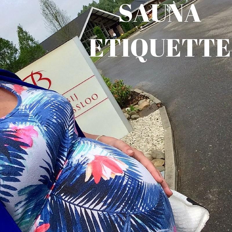 Sauna etiquette voor Dummy's