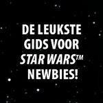Star Wars™voor beginners NU verkrijgbaar. Dé leukste gids voorStar Wars™ newbies
