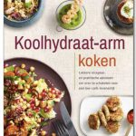 Koolhydraat-arm eten is helemaal hot & happening