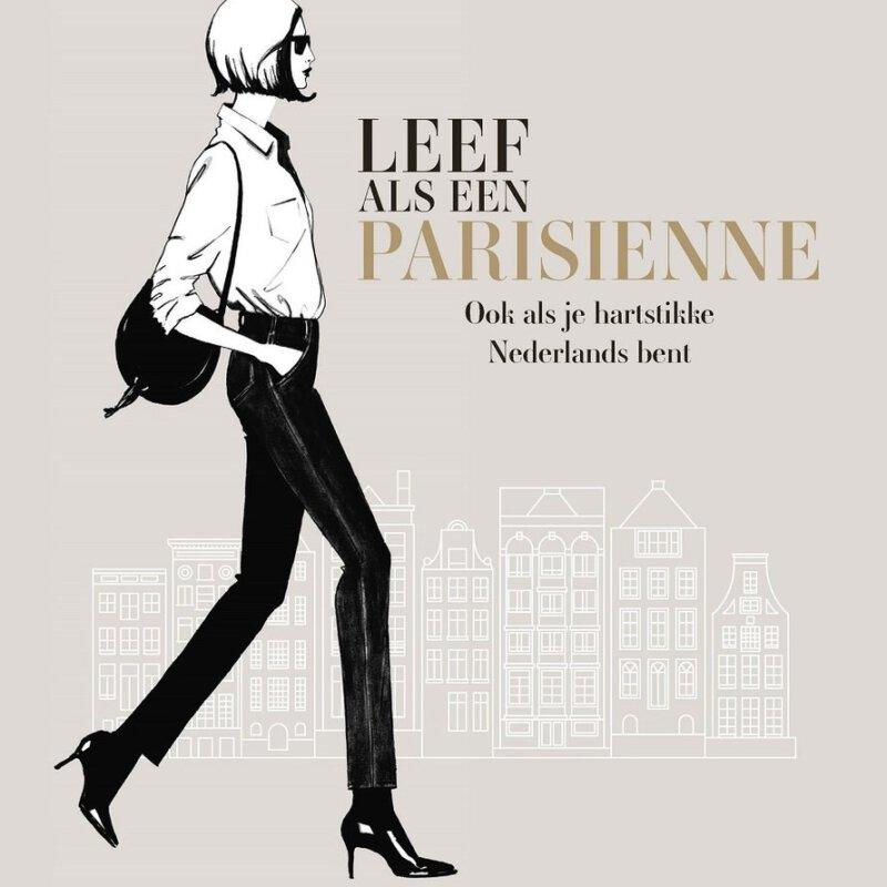 'Leef als een Parisienne', ook als je hartstikke Nederlands bent