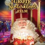 """In """"De Grote Sinterklaasfilm"""" gaan Sint en de Pieten kamperen"""